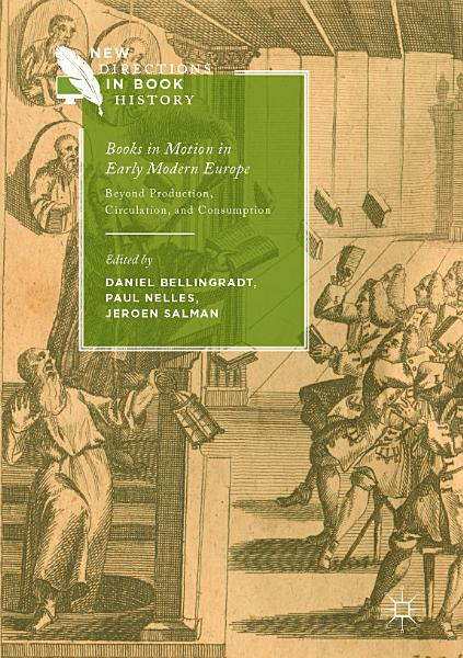 Download Books in Motion in Early Modern Europe Book