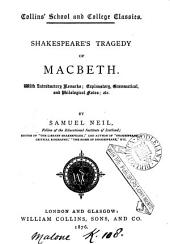 Shakespeare's tragedy of Macbeth, with intr. remarks, notes &c. by S. Neil