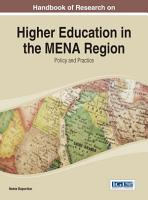 Handbook of Research on Higher Education in the MENA Region  Policy and Practice PDF