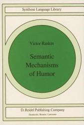 Semantic Mechanisms Of Humor Book PDF