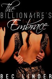 The Billionaire's Embrace