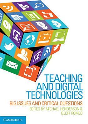 Teaching and Digital Technologies PDF