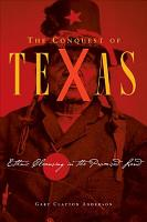 The Conquest of Texas PDF