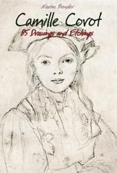 Camille Corot: 85 Drawings and Etchings