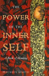 The Power of the Inner Self