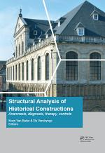 Structural Analysis of Historical Constructions: Anamnesis, Diagnosis, Therapy, Controls