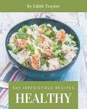 365 Irresistible Healthy Recipes