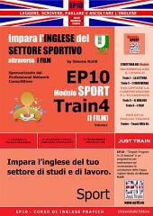 Corso di Inglese Pratico EP10 – Impara l'inglese del settore sportivo con I FILM