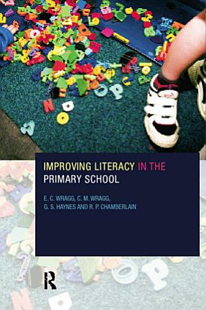 Improving Literacy in the Primary School PDF