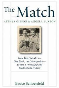 The Match  Althea Gibson   Angela Buxton PDF