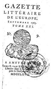Gazette littéraire de l'Europe: augm. de plus. articles, qui ne se trouvert pas dans l'éd. de Paris, Volume21