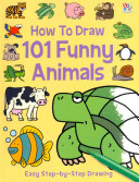 How to Draw 101 Funny Animals PDF