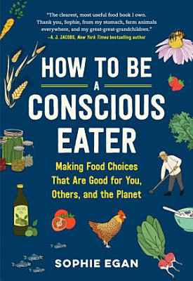 How to Be a Conscious Eater PDF