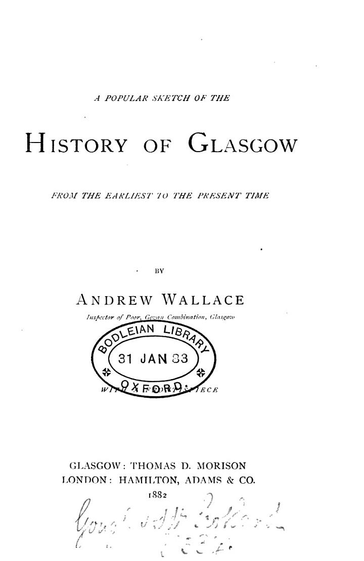 A Popular Sketch of the History of Glasgow from the Earliest to the Present Time