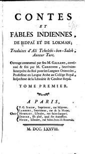 Contes et fables indiennes, de Bidpaï et de Lokman: traduites d'Ali Tchelebi-ben-Salch, auteur turc, Volume1