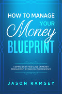How To Manage Your Money Blueprint