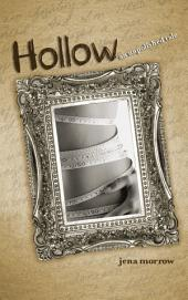 Hollow: An Unpolished Tale