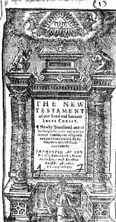 The New Testament of Our Lord and Sauiour Iesus Christ, Etc. B.L.