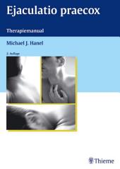 Ejaculatio praecox: Therapiemanual, Ausgabe 2