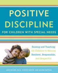 Positive Discipline For Children With Special Needs Book PDF