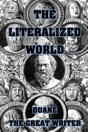 THE LITERALIZED WORLD