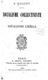 Socialisme collectiviste et socialisme libéral