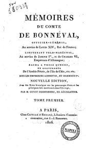 Mémoires du comte de Bonneval, officier-général, au service de Louis 14., roi de France .... Tome premier [-second]: Volume1