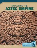 Exploring the Aztec Empire PDF