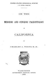 On the Mesozoic and Cenozoic Paleontology of California