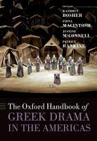 The Oxford Handbook of Greek Drama in the Americas PDF