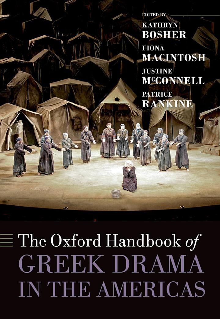 The Oxford Handbook of Greek Drama in the Americas
