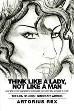 Think Like a Lady  Not Like a Man PDF