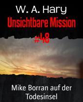 Unsichtbare Mission #48: Mike Borran auf der Todesinsel