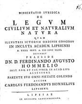 Diss. iur. de legum civilium et naturalium natura