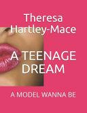 A Teenage Dream