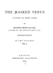The Masked Venus: A Story of Many Lands, Volume 1
