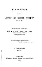Selections from the Letters of Robert Southey: Volume 2