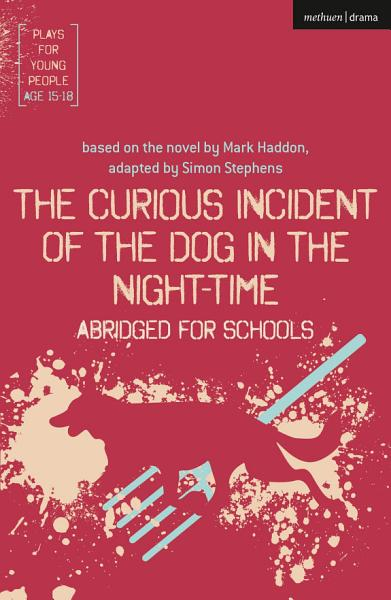 Download The Curious Incident of the Dog in the Night Time  Abridged for Schools Book
