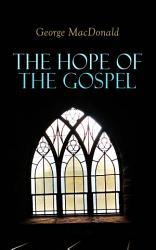 The Hope Of The Gospel Book PDF