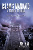 Islam s Mandate  a Tribute to Jihad PDF