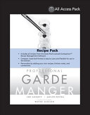 All Access Pack Recipes to Accompany Professional Garde Manger
