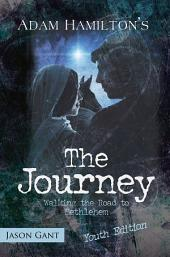 The Journey for Youth: Walking the Road to Bethlehem