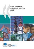 Latin American Economic Outlook 2008 PDF