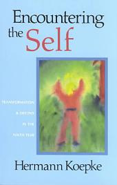 Encountering the Self: Transformation & Destiny in the Ninth Year
