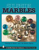 Sulphide Marbles