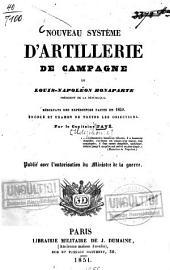 Nouveau Système d'artillerie de campagne de Louis-Napoléon Bonaparte, Président de la République