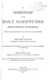 A Commentary on the Holy Scriptures: Critical, Doctrinal, and Homiletical, with Special Reference to Minsters and Students ...