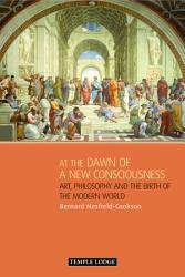 At the Dawn of a New Consciousness PDF