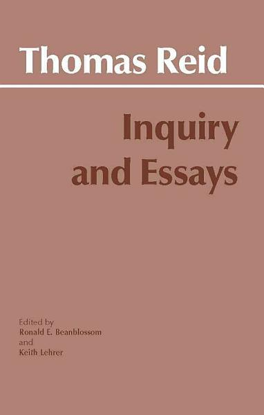 Thomas Reid s Inquiry and Essays