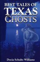 Best Tales of Texas Ghosts PDF